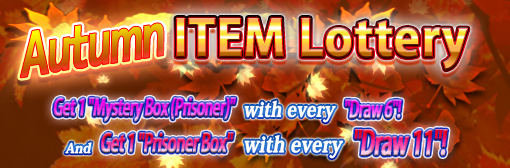 "The ""Autumn Item Lottery"" is Back! Get Your ""Autumn Box""!"
