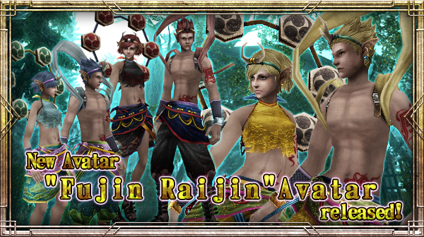 "New Avatar ""Fujin Raijin"" will be available!"